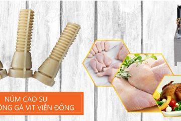 Các mẫu núm cao su máy vặt lông gà hiện nay – Mẫu nào dùng tốt nhất?